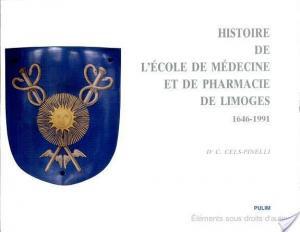 Affiche Histoire de l'Ecole de médecine et de pharmacie et de la Faculté de médecine de Limoges