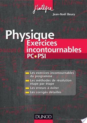 Affiche Physique Exercices incontournables PC-PSI