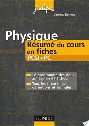 Affiche Physique Résumé du cours en fiches PCSI-PC