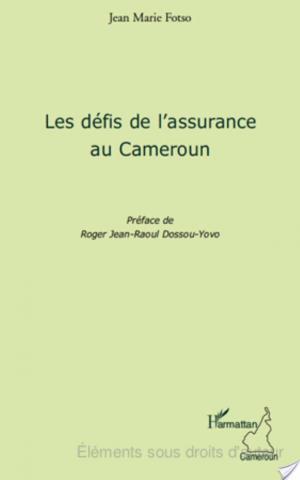 Affiche Les défis de l'assurance au Cameroun