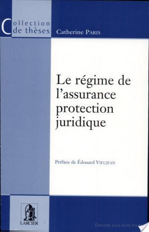 Affiche Le régime de l'assurance protection juridique