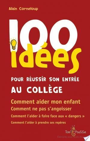 Affiche 100 idées pour réussir son entrée au collège