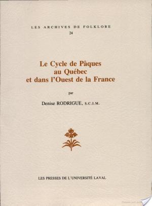 Affiche Le cycle de Pâques au Québec et dans l'Ouest de la France