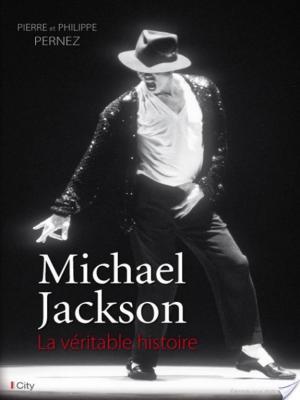 Affiche Michael Jackson, la véritable histoire