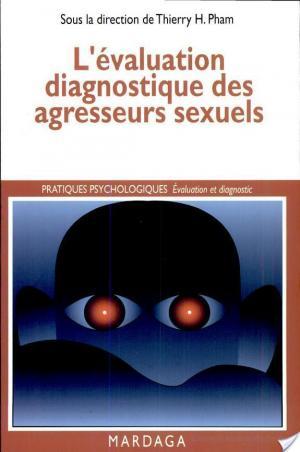 Affiche L'évaluation diagnostique des agresseurs sexuels