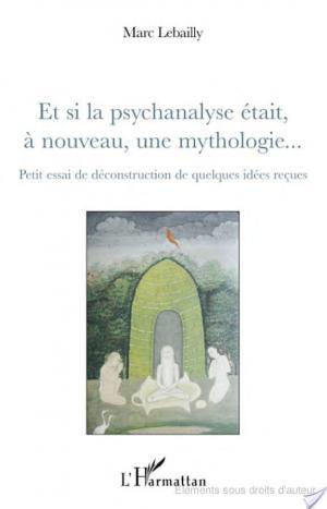 Affiche Et si la psychanalyse était à nouveau, une mythologie...