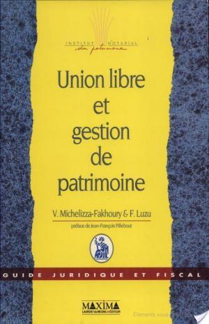 Affiche Union libre et gestion de patrimoine