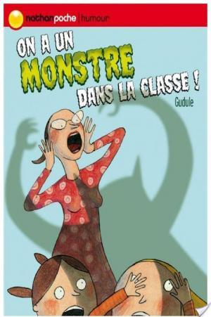 Affiche On a un monstre dans la classe