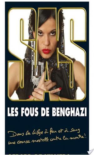 Affiche SAS 191 Les Fous de Benghazi