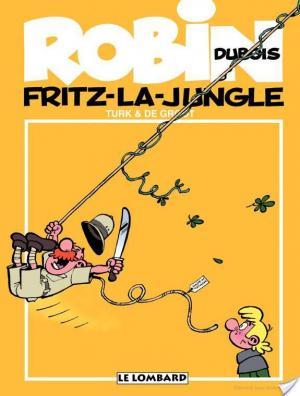 Affiche Robin Dubois – tome 19 - Fritz-la-jungle