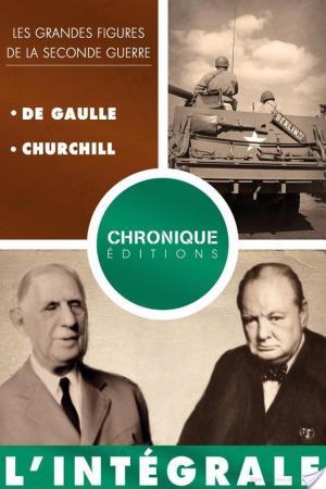 Affiche L'Intégrale des grandes figures de la seconde guerre — volume 2 : De Gaulle et Churchill