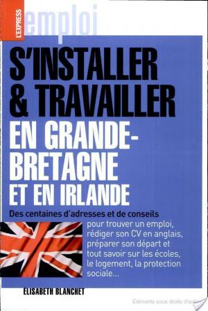 Affiche S'installer et travailler en Grande-Bretagne et en Irlande