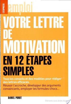 Affiche Votre lettre de motivation en 12 étapes simples