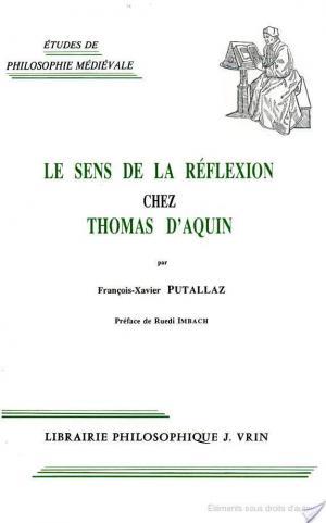 Affiche Le sens de la réflexion chez Thomas d'Aquin