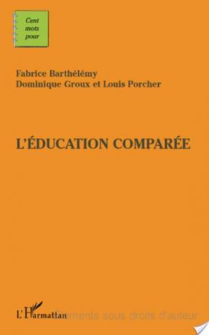 Affiche L'éducation comparée