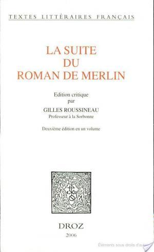 Affiche La suite du roman de Merlin