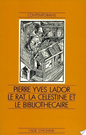 Affiche Le Rat, la Célestine et le bibliothècaire
