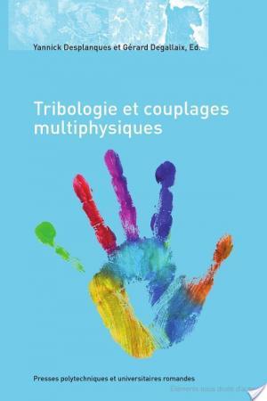 Affiche Tribologie et couplages multiphysiques