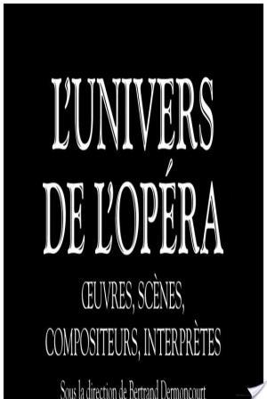 Affiche L'univers de l'opéra