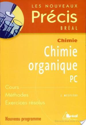 Affiche Chimie organique PC