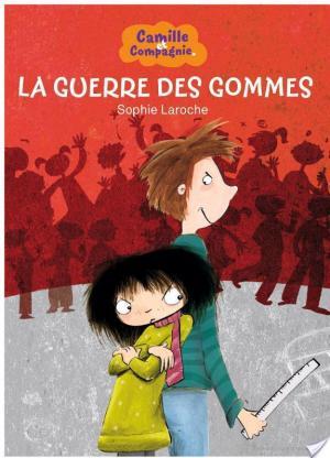 Affiche Camille et Compagnie - 3 - La Guerre des gommes