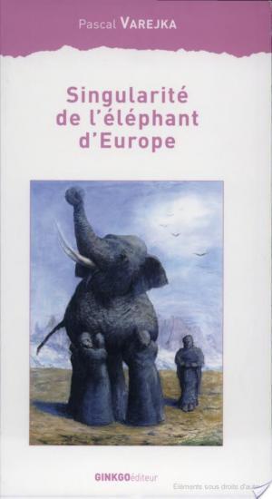 Affiche Singularité de l'éléphant d'Europe