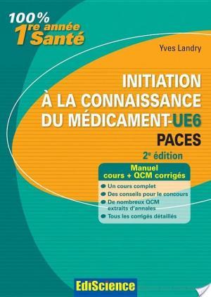Affiche Initiation à la connaissance du médicament-UE6 PACES - 2e éd.