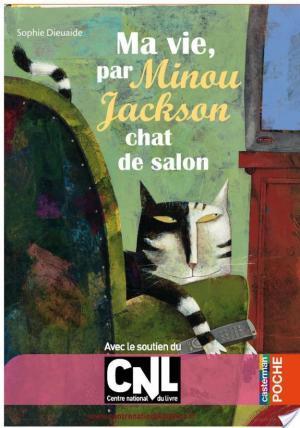 Affiche Ma vie, par Minou Jackson, chat de salon