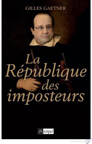 Affiche La république des imposteurs