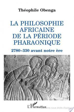Affiche La philosophie africaine de la période pharaonique