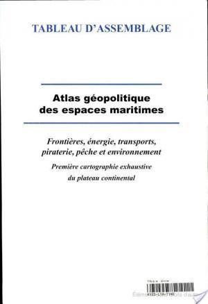 Affiche Atlas géopolitique des espaces maritimes