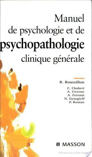 Affiche Manuel de psychologie et de psychopathologie clinique générale
