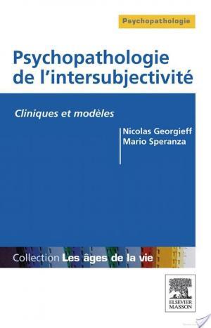 Affiche Psychopathologie de l'intersubjectivité
