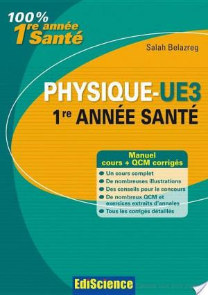 Affiche Physique-UE3, 1re année Santé - Manuel, cours + QCM corrigés