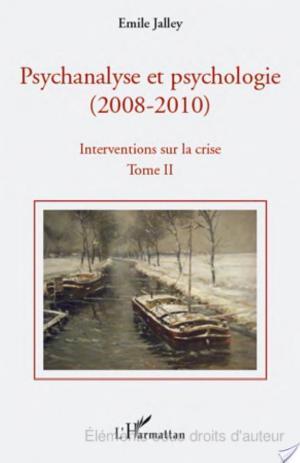 Affiche Psychanalyse et psychologie, 2008-2010: Psychanalyse et neuroscience, la vérité scientifique, la querelle de l'évaluation en psychologie