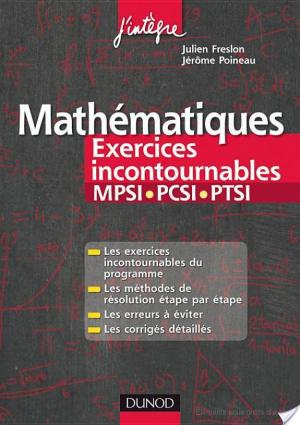 Affiche Mathématiques Les exercices incontournables MPSI-PCSI-PTSI