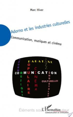 Affiche Adorno et les industries culturelles