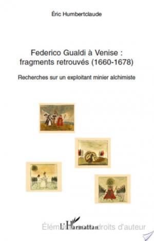 Affiche Federico Gualdi à Venise : fragments retrouvés (1660-1678)
