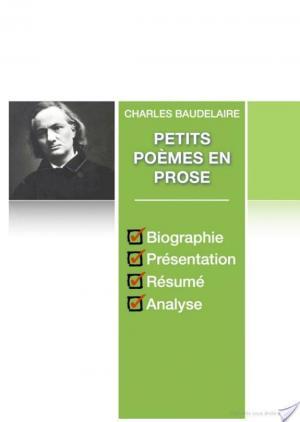 Affiche Petits poèmes en prose (fiche de lecture complète)