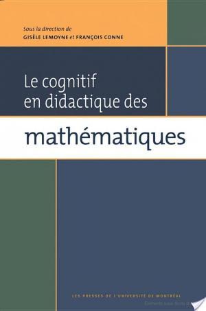 Affiche Le cognitif en didactique des mathématiques