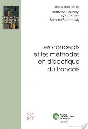 Affiche Les concepts et les méthodes en didactique du français