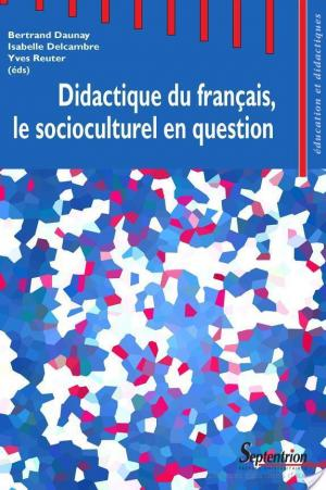 Affiche Didactique du français, le socioculturel en question