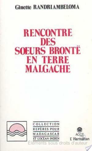 Affiche Rencontre des soeurs Brontë en terre malgache