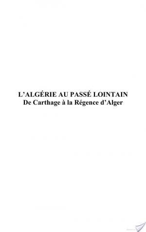 Affiche L'Algérie au passé lointain