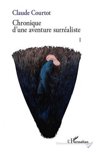 Affiche Chronique d'une aventure surréaliste I