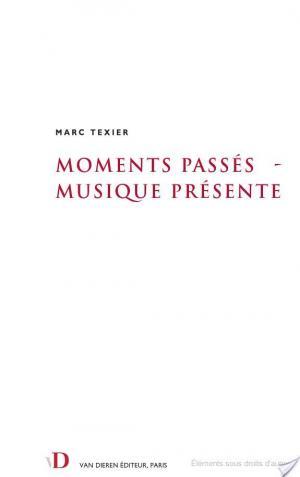 Affiche Moments passés, musique présente