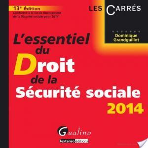 Affiche L'essentiel du droit de la Sécurité sociale 2014