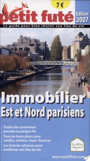 Affiche Petit Futé Immobilier Est et Nord parisiens