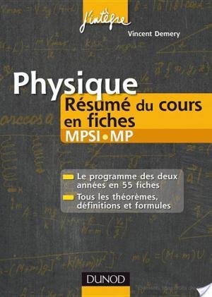 Affiche Physique Résumé du cours en fiches MPSI-MP