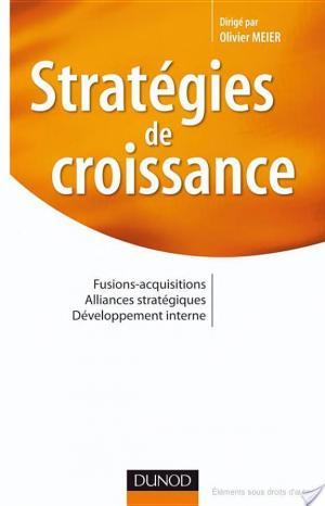 Affiche Stratégies de croissance - Fusions-acquisitions. Alliances stratégiques. Développement interne
